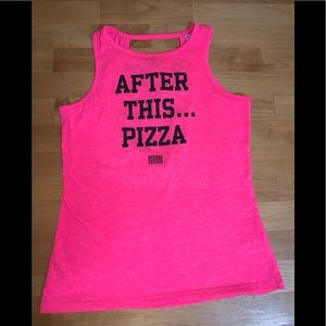 VSX sport tank too - small - after this .. pizza